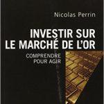 Investir sur le marché de l'or : Comprendre pour agir